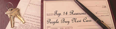 Top 14 Reasons People Buy New Cars