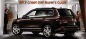 2012 Green SUV Buyer's Guide by Martha Hindes