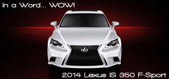 Road & Travel Magazine - September 2013 Back Issue -  2014 Lexus IS 350 F Sport