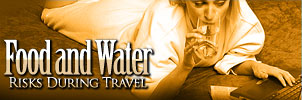 Food and Water Risks During Travel