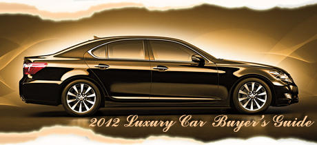2012 luxury car buyer s guide written by martha hindes for Dip s luxury motors reviews