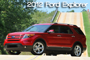 2012 Ford Explorer - RTM's 2012 SUV Buyer's Guiide