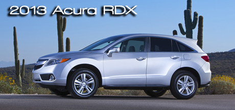 2013 Acura RDX Crossover Review by Martha Hindes - Road & Travel Magazine's 2013 CUV Buyer's Guide