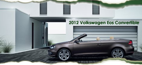 2012 volkswagen eos convertible road test review by bob. Black Bedroom Furniture Sets. Home Design Ideas
