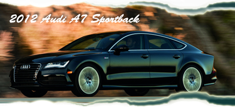 2012 Audi A7 Sportback Road Test Review by Bob Plunkett