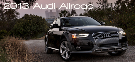 2013 Audi Allroad Wagon New Car Review by Bob Plunkett